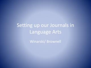 Setting up our Journals in Language Arts