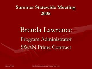 Summer Statewide Meeting 2005