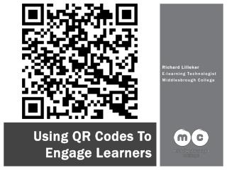 Using QR Codes To Engage Learners