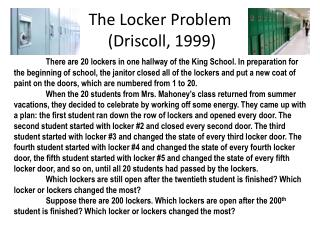 The Locker Problem  (Driscoll, 1999)