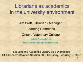 Librarians as academics in the university environment