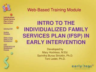 INTRO TO THE INDIVIDUALIZED FAMILY SERVICES PLAN (IFSP) IN EARLY INTERVENTION