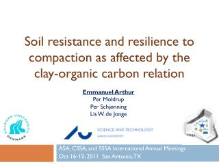 Soil resistance and resilience to compaction as affected by the clay-organic carbon relation