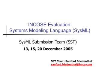 INCOSE Evaluation:  Systems Modeling Language SysML
