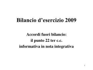 Bilancio d'esercizio 2009