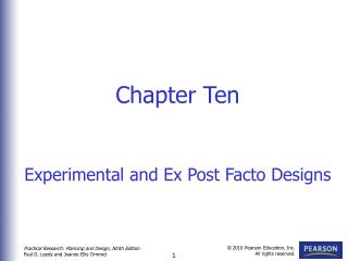 Chapter Ten Experimental and Ex Post Facto Designs