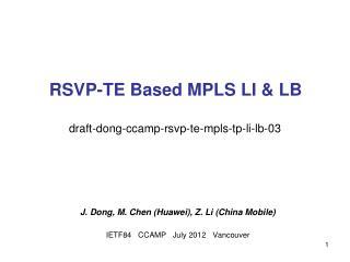 RSVP-TE Based MPLS LI & LB