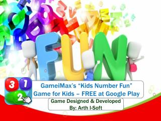 "GameiMax's ""Kids Number Fun"" Game for Kids for FREE"
