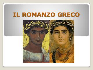 IL ROMANZO GRECO