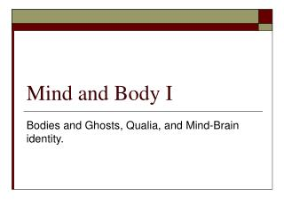 Mind and Body I