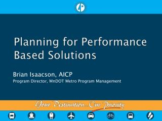 Planning for Performance Based Solutions
