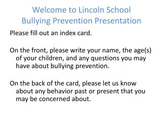 Welcome to Lincoln School  Bullying Prevention Presentation