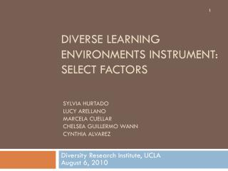 Diverse learning environments instrument: Select factors