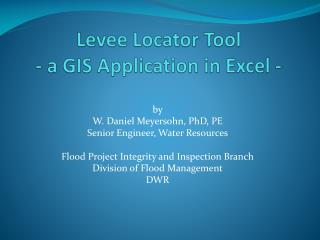 Levee Locator Tool - a GIS Application in Excel -