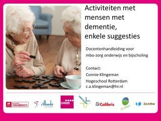 Activiteiten met mensen met dementie,  enkele suggesties