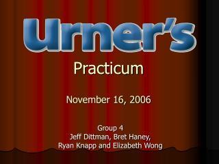 Practicum November 16, 2006