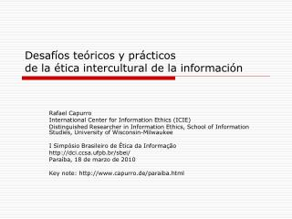 Desafíos teóricos y prácticos  de la ética intercultural de la información