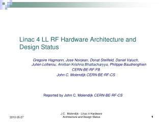 Linac 4 LL RF Hardware Architecture and Design Status