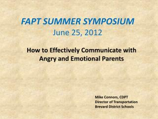 FAPT SUMMER SYMPOSIUM June 25, 2012