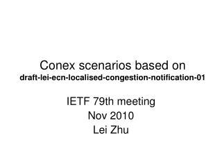 Conex scenarios based on  draft-lei-ecn-localised-congestion-notification-01