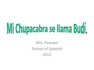 Mi  Chupacabra  se llama  Bud í .