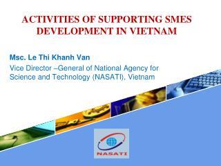 ACTIVITIES OF SUPPORTING SMES DEVELOPMENT IN VIETNAM