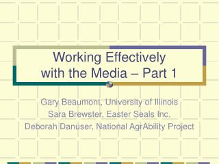 Working Effectively  with the Media – Part 1