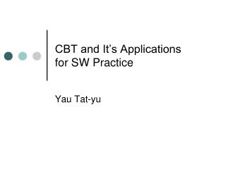 CBT and It's Applications for SW Practice