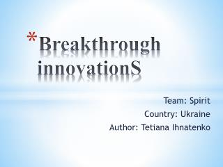 Breakthrough  innovationS