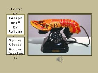 """Lobster Telephone"" by Salvador  Dalí"