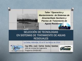 SELECCIÓN DE TECNOLOGIAS EN SISTEMAS DE TRATAMIENTO DE AGUAS RESIDUALES