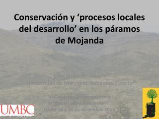 Conservación y 'procesos locales del desarrollo' en los páramos de Mojanda