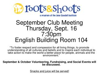 September Club Meeting Thursday, Sept. 16  7:30pm English Building Room 104