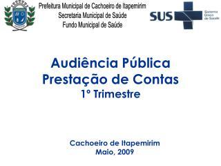 Audiência Pública  Prestação de Contas 1º Trimestre