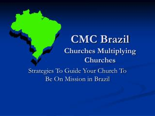 CMC Brazil Churches Multiplying Churches