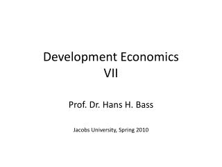 Development Economics VII