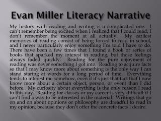Evan Miller Literacy Narrative