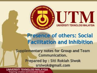 Presence of others: Social Facilitation and Inhibition