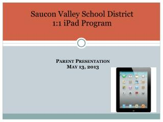 Saucon Valley School District 1:1 iPad  Program