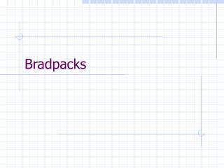 Bradpacks