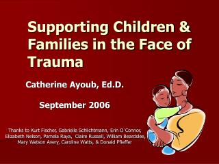 Supporting Children & Families in the Face of Trauma