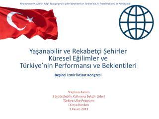 Stephen  Karam Sürdürülebilir Kalkınma Sektör Lideri Türkiye Ülke Programı Dünya Bankası