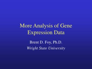 More Analysis of Gene Expression Data