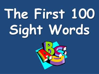 The First 100 Sight Words