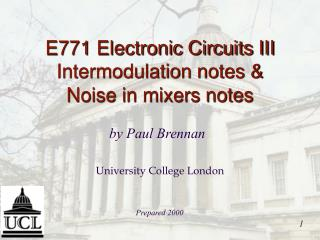 E771 Electronic Circuits III Intermodulation notes & Noise in mixers notes