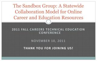 The Sandbox Group: A Statewide Collaboration Model for Online Career and Education Resources