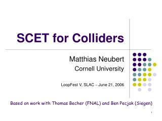 SCET for Colliders