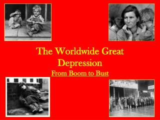 The Worldwide Great Depression