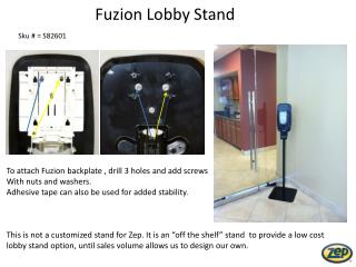 Fuzion  Lobby Stand