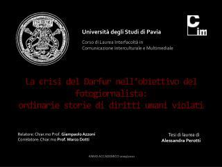 Università degli Studi di Pavia Corso di Laurea Interfacoltà in